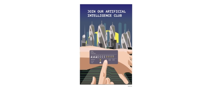 "An arm with a screen displaying a weather app where a watch would be is manipulated by a hand reaching from the bottom of the poster. Over a futuristic skyline in the background, the poster reads ""JOIN OUR ARTIFICIAL INTELLIGENCE CLUB""."