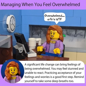 "Lego Health Educator sitting at her desk contemplates half a semester of college online. Her thought bubble reads ""Overwhelmed....a/k/a WTF"