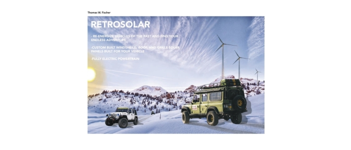 "Two off-road vehicles traverse over a snowy desert. The vehicles feature solar panels on their upper surfaces. Text on the posters explains the opportunity to ""re-energize vehicles of the past and find your endless adventure"", ""custom built windshield, roof, and grille solar panels built for your vehicle"", and ""fully electric powertrain""."