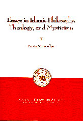 Essays in Islamic Philosophy,  Theology, and Mysticism Book Cover