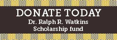 Donation to the Dr. Ralph R. Watkins Africana Scholarship fund