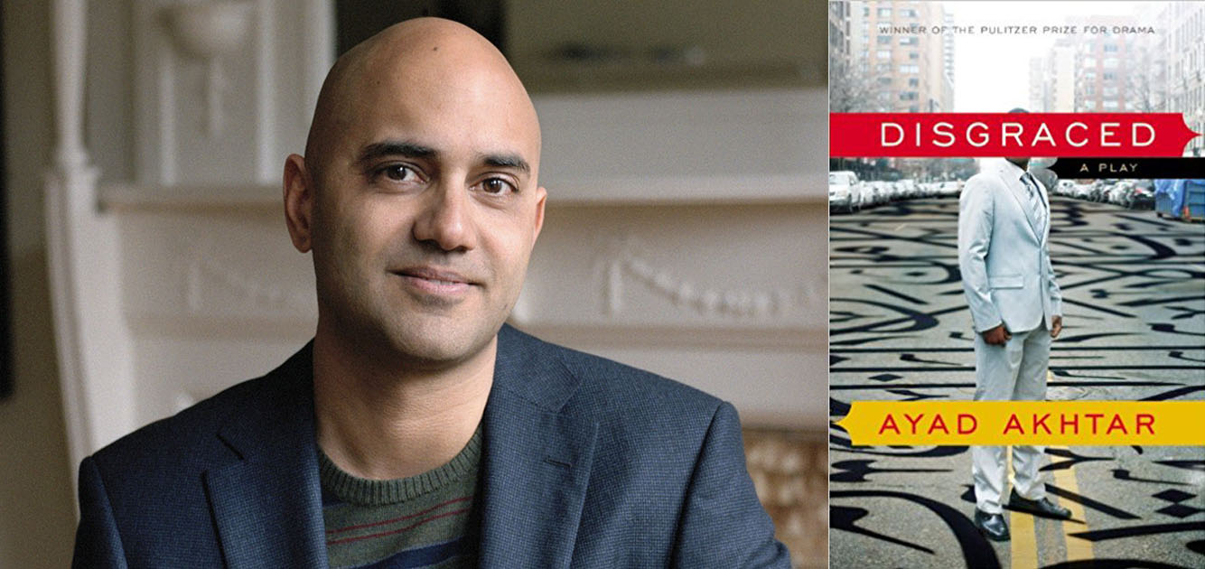 Ayad Akhtar and Disgraced book cover