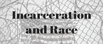 incarceration and race