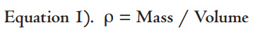 Equation one. P equals mass divided by volume